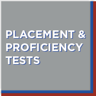 Placement and proficiency tests